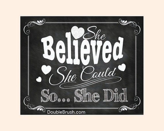 Items Similar To She Believed She Could So She Did Quote