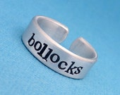 Bollocks - A Hand Stamped Aluminum Ring