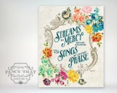 Streams of Mercy Never Ceasing Call for Songs of Loudest Praise. Hymn Art. Hymn Quote. Art Print. Wall Art. Floral Art. Vintage Inspired