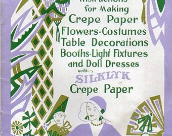 Vintage Art Deco 1930s Craft Ebook - Crepe Paper Flowers Costumes Decorations - Floral Millinery Bridal  Weddings Centerpieces