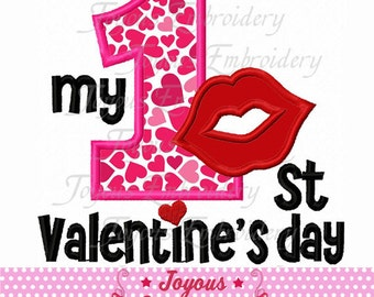 Instant Download My 1st/First Valentine's day  Applique Embroidery Design NO:1667