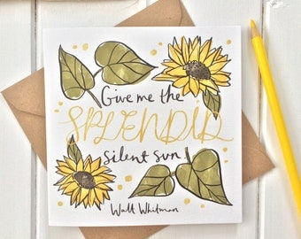 Literary Quote Sunflowers Greetings Card - Birthday Card - Card for Book Lover - Greetings Card - Blank Card - Flowers