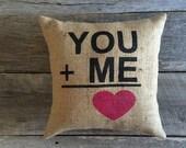 You+Me burlap pillow,You+Me,Burlap Pillow, Valentine Pillow,Wedding Pillow,Anniverary Pillow,Wedding/Anniversary Gift,Stenciled Pillow,