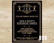 Great Gatsby Rehearsal Dinner Invitation - Gatsby Wedding Dinner Invite - Great Gatsby Themed Party Invitation - PRINTABLE, DIGITAL FILE