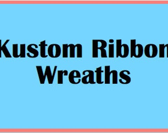 Kustom Ribbon Wreath