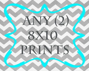 Any (2) 8x10 Prints - ANY prints from Rizzle and Rugee