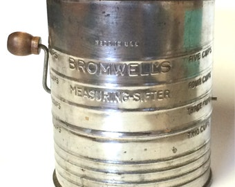 Vintage Bromwell's Five Cup Flour Sifter      Circa 1940's