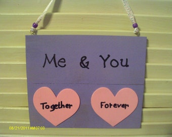 Me & You Together Forever Hearts Wall Hanging Sign Plaque