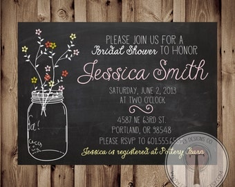 Printable Bridal Shower Invite Chalkboard and Mason Jar Pop of Color/Bridal Shower INVITATION, country bridal shower
