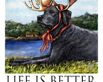 Black Lab Life Is Better At The Lake Poster of Labrador Retriever Wearing Moose Antlers