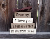 Grandma/mothers day wood stacker blocks-Grammy I love you a bushel and a peck and a hug around the neck, Grandma blocks