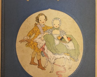 Nursery Friends From France Second Edition 1927 Hardcover and Illustrated
