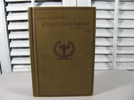 1897 Moser and Heiden's Kopnickerstrasse VERY RARE German  Book Hardcover Brown Theatre Play Humor Textbook