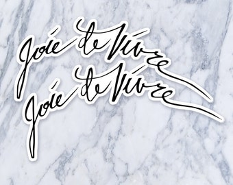 French Joi de Vivre tattoo tatoo tatto temporary fake peel and stick black ink script calligraphy simple saying