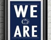 Penn State University Nittany Lions 409 We Are Joe Paterno Subway Scroll Art Print Wall Decor Typography Inspirational Poster Motivational