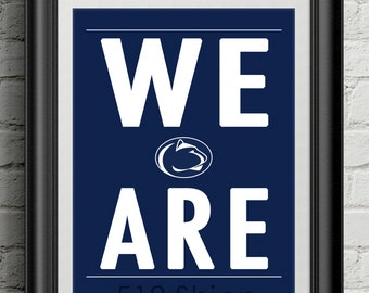 Penn State University Nittany Lions 409 We Are Joe Paterno Subway Scroll Art Print Wall Decor Typography Inspirational Poster Motivational