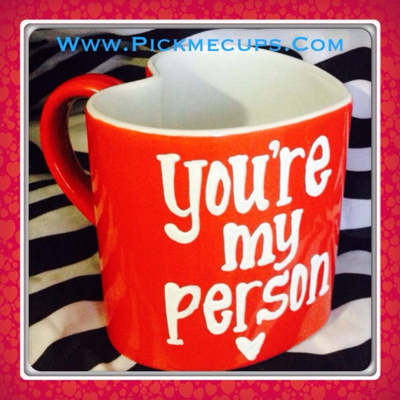 Items Similar To You 39 Re My Person Red Heart Shaped Mug