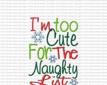 Too cute for the naughty list embroidery design