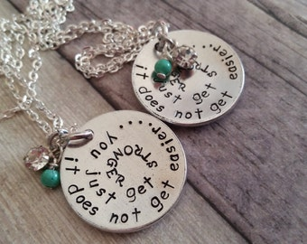 It does not get easier..you just get stronger necklace, stronger necklace, gift for military spouse, turquoise bead, domed