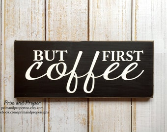 But First coffee - Hand Painted Typography Sign