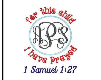 bible verse embroidery design for this child i have prayed embroidery design 1 samuel 1:27 embroidery design machine embroidery