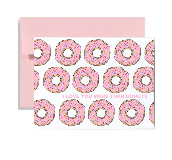 I love you more than donuts card - valentines day card pink donuts greeting card valentine vday