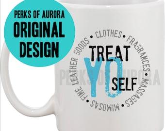 Treat Yo Self coffee mug