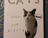 Cats Doing Bad Things Zine
