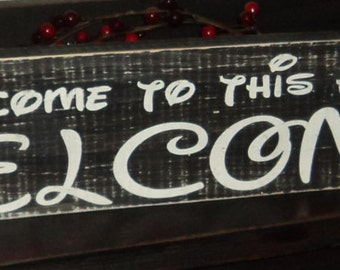 Disney Themed Welcome Quote Wooden Wall Sign