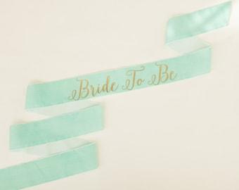 Bride To Be Custom Sash - Gold on Mint Velvet
