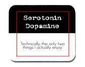 Serotonin Dopamine Mouse Pad