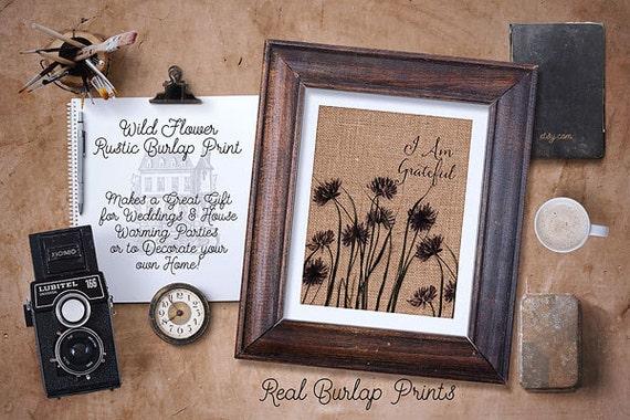 Burlap Print | Wild Flowers | I am Grateful |#0013