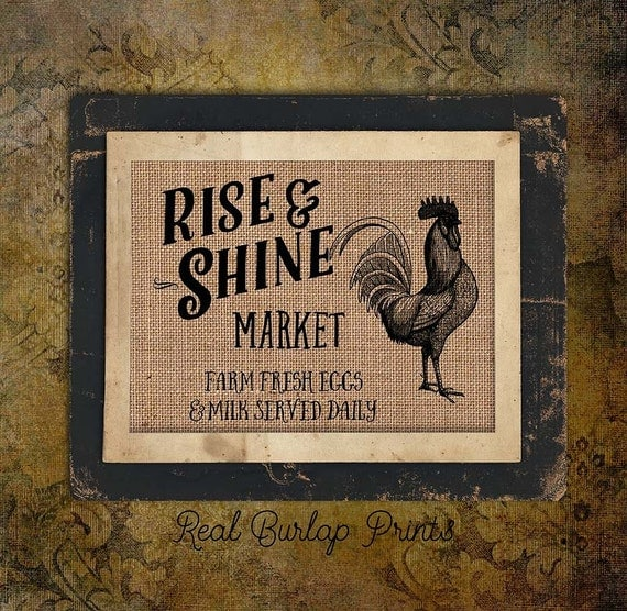 Burlap Print | Vintage | Rooster | Rise And Shine | Market Farm Fresh | #0066-2