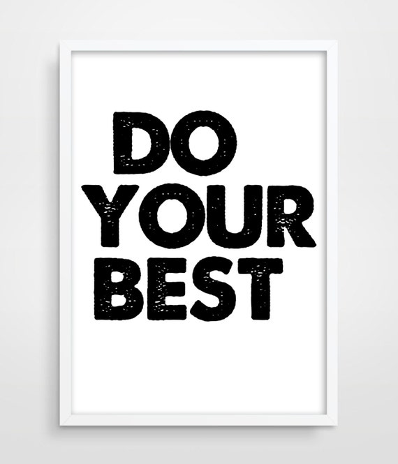 Best Wall Decor On Etsy : Items similar to digital print do your best motivational