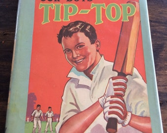 Our Boys' Tip Top Book 1936 / Children's Stories / William Walker & Sons