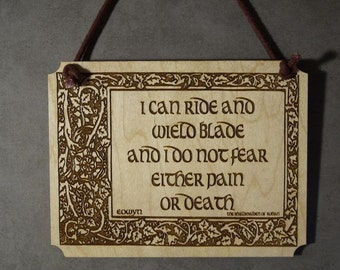 Lord of the Rings, LOTR, Eowyn, Hobbit,8x10 Plaque,Laser Engraved Wood, Laser Cut Wall Hanging