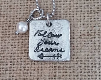 Hand Stamped Jewelry-Personalized necklace-Hand Stamped Pewter Necklace-Follow your dreams