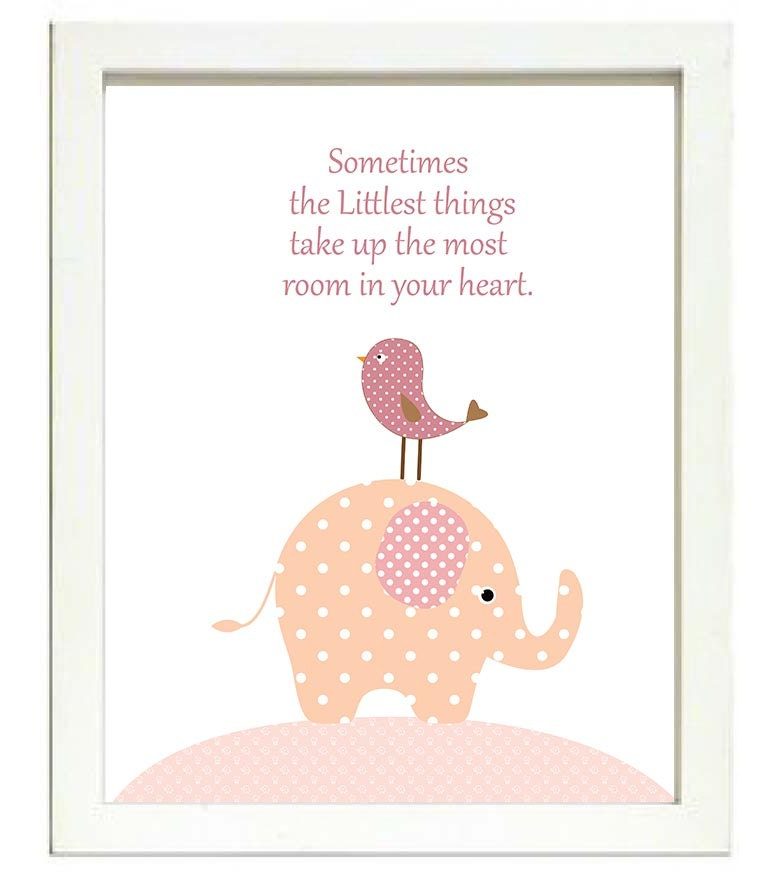 Pink Elephant Nursery Art Nursery Print Sometimes the Littlest things take up the most room in your