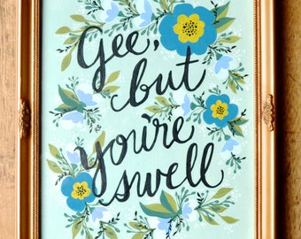 Fine Art Print: Gee, But You're Swell