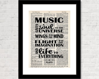 Music Gives A Soul To The Universe Wings To The Mind Flight To the Imagination And Life To Everything - Plato Quote - Dictionary Page Art