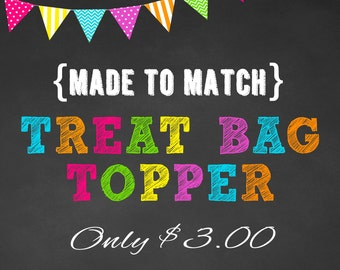 Treat Bag Toppers - Printable