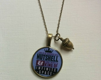 Hamlet King of Infinite Space Literary Charm Necklace