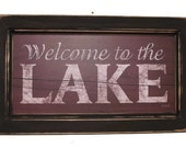 Welcome to the Lake  .. wall hanging .. lake sign .. framed print .. wall decor .. sign .. handmade wood frame .. Made in USA