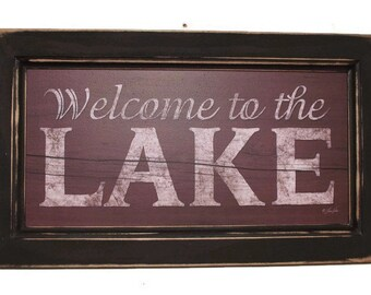 Welcome to the Lake, Lake Sign, Art Print, Lodge Sign, Cottage Sign, Wall Hanging, Handmade, 14x8, Custom Wood Frame, Made in USA