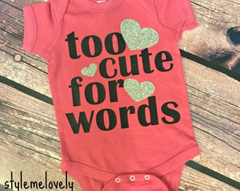 Too Cute for Words Baby Girl Bodysuit