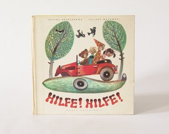 "German children's book ""Hilfe!Hilfe!"" by Juliusz Makowski and Helena Bechlerowa"