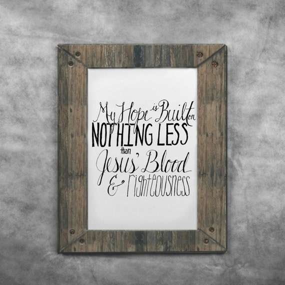 Nothing Less Solid Rock Printable Hand Lettered Art