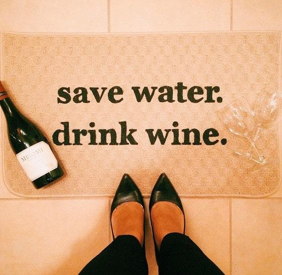 Save Water Drink Wine Decorative Kitchen Mat Funny Kitchen