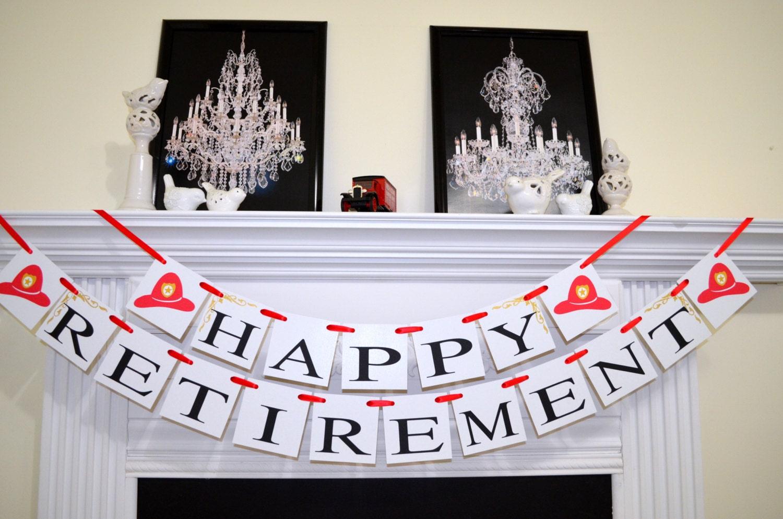 firefighter retirement banner fireman u0026 39 s retirement sign