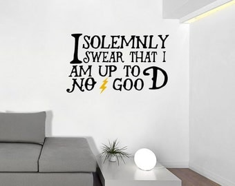 "Harry Potter Quote Wall Decal ""I Solemnly Swear That I Am Up To No Good"" HP Wall Decal"